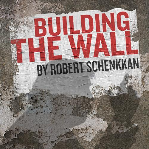 title Building the Wall with silhouette of a man