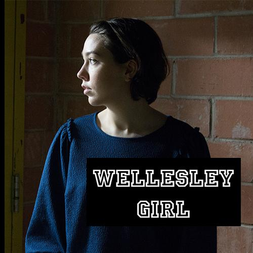 Girl looking to the left with title Wellesley Girl on top of image