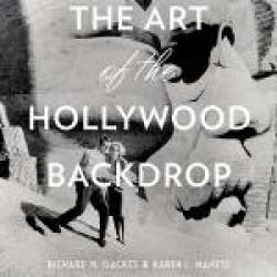 Cover art with title The Art of the Hollywood Backdrop